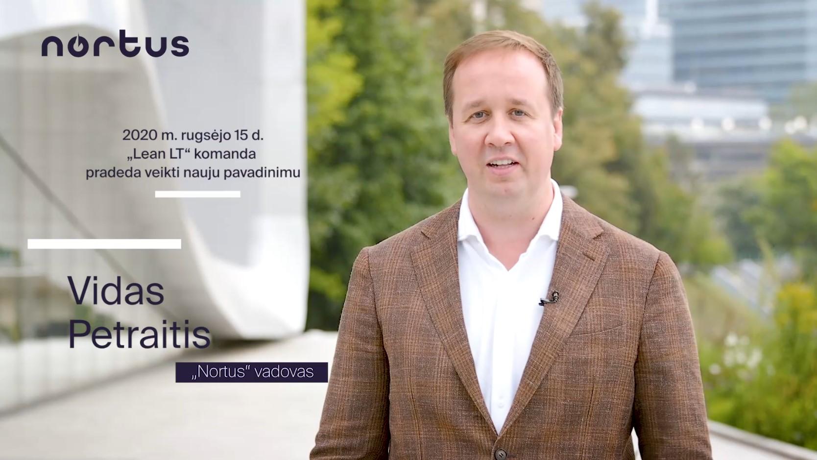 """""""Lean LT"""" tapo """"Nortus"""": daugiau kompetencijų ir vertės klientams"""